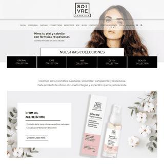 Soivre Cosmetics – Calidad Farmacéutica a tu alcance. Nuestros productos te van ayudar de una manera natural al cuidado de tu