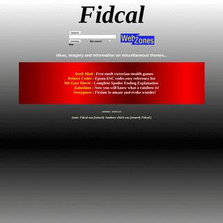 Fidcal Webzone- ideas, imagery, information on many themes.