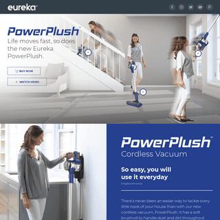 Eureka PowerPlush Vacuum – Life moves fast, so does the new Eureka PowerPlush.