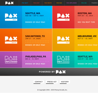 PAX West - PAX East - PAX South - PAX AUS - PAX Unplugged - PAX Dev - Powered By PAX