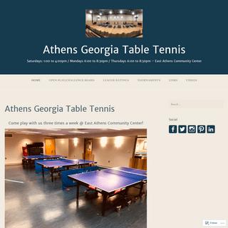 Athens Georgia Table Tennis – Saturdays- 1-00 to 4-00pm - Mondays 6-00 to 8-30pm - Thursdays 6-00 to 8-30pm – East Athens Co