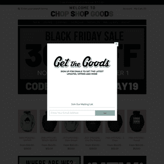 Chop Shop Goods - Custom Merchandise & All Things Awesome