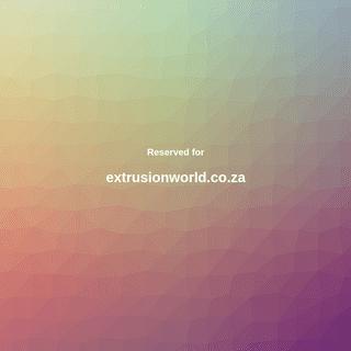 A complete backup of extrusionworld.co.za