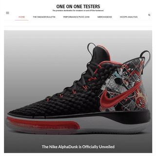One on One Testers - The premiere destination for sneakers on and off the hardwood.