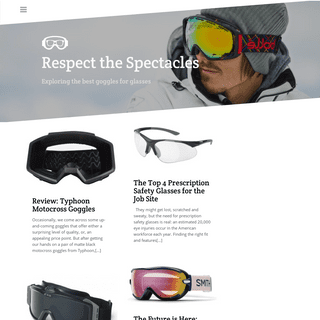 Respect the Spectacles - Exploring the best goggles for glasses