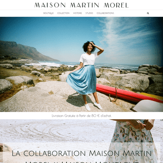 maison martin morel – Depuis 1896