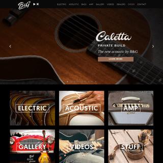 B&G Guitars - Electric & Acoustic Guitars