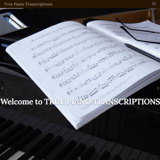 ArchiveBay.com - truepianotranscriptions.com - Homepage - True Piano Transcriptions