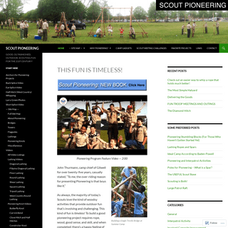 SCOUT PIONEERING - GOOD, OL' FASHIONED, OUTDOOR, SCOUTING FUN FOR THE 21ST CENTURY!