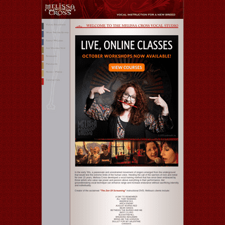 Welcome to the Melissa Cross Vocal Studio -- Vocal Coach and Voice Lessons for a New Breed