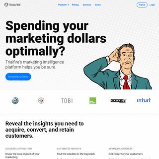 Marketing Intelligence, Attribution and Analytics Platform - Trialfire
