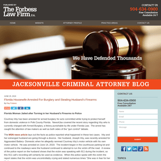 Jacksonville Criminal Attorney Blog — Published by Jacksonville, Florida Criminal Defense Law Firm — The Forbess Law Firm, P