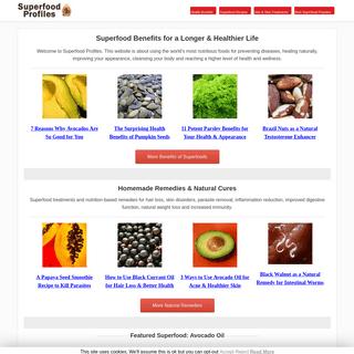 Superfood Profiles- Health Benefits, Remedies, Recipes & Treatments