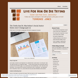 T's Blog - Live For Him Or Die Trying by Terrence Jones