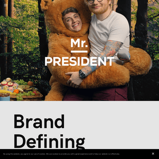 Mr. President - Independent Creative Agency London