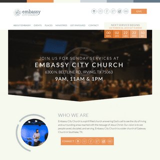 Embassy City Church - Irving TX - Come Worship with Us