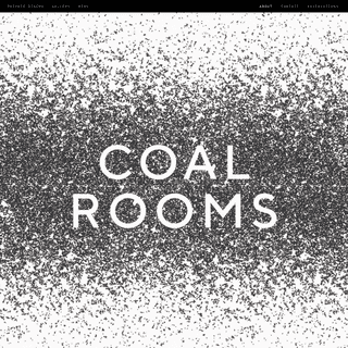 COAL ROOMS