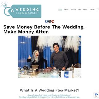 ArchiveBay.com - weddingfleamarkets.com - Wedding Flea Market – Save Money Before The Wedding. Make Money After