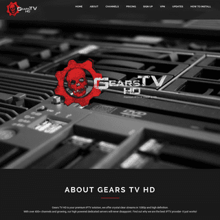 🔥💀Gears TV HD - Best IPTV Service in 1080P -Sign up Today!🔥