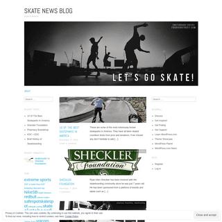skate news blog - skate & destroy