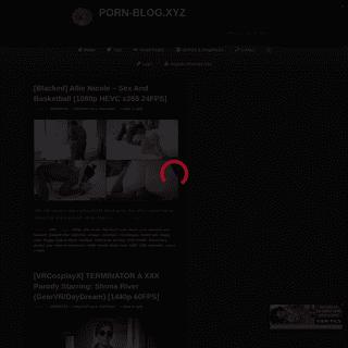PORN-BLOG.XYZ – Daily Porn the Simple Way