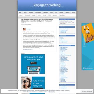 Varjager's Weblog - I vår del av världen. En titt på fosterlandet och dess styrande elit med kritiska ögon.