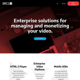 ArchiveBay.com - brid.tv - BridTV- Online Video Platform, HMTL5 Player and Monetization Solution