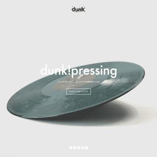 dunk!pressing