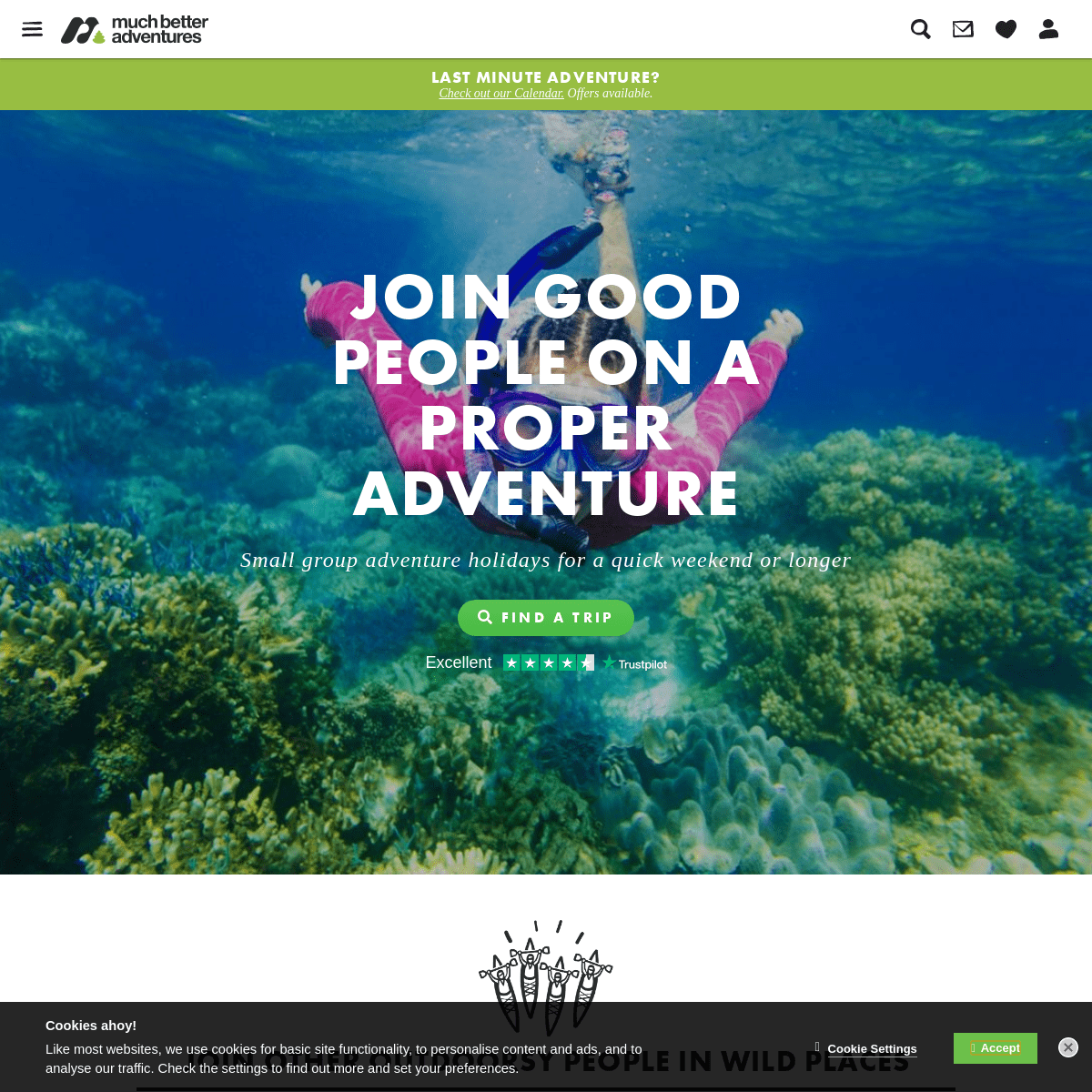 Proper adventure holidays with good people - Much Better Adventures