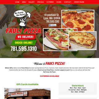 Fauci Pizza - Takeout Restaurant - Pizza - Pasta - Calzones - Salads - Subs - Lunch - Dinner - Dessert - Catering - Lynn, MA