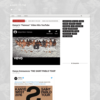 Kanye To The - Kanye West Forum, News, Articles, Reviews