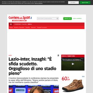 Lazio-Inter, Inzaghi- -È sfida scudetto. Orgoglioso di uno stadio pieno- - Corriere dello Sport