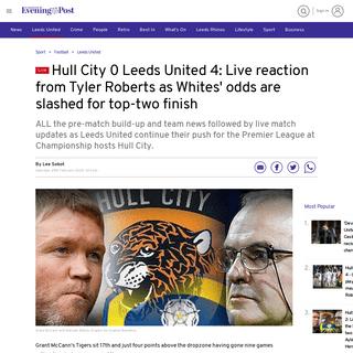 ArchiveBay.com - www.yorkshireeveningpost.co.uk/sport/football/leeds-united/hull-city-0-leeds-united-4-live-reaction-tyler-roberts-whites-odds-are-slashed-top-two-finish-2004674 - Hull City 0 Leeds United 4- Live reaction from Tyler Roberts as Whites' odds are slashed for top-two finish - Yorkshire Evening