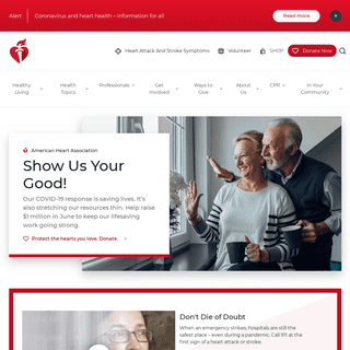 American Heart Association - To be a relentless force for a world of longer, healthier lives