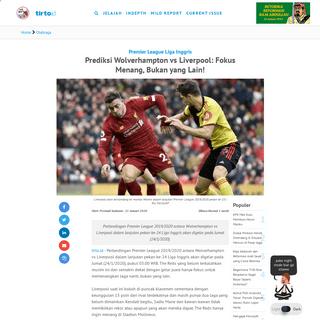 Prediksi Wolverhampton vs Liverpool- Fokus Menang, Bukan yang Lain! - Tirto.ID