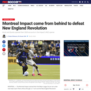 Montreal Impact come from behind to defeat New England Revolution - Pro Soccer USA