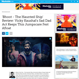 ArchiveBay.com - in.mashable.com/entertainment/11636/bhoot-the-haunted-ship-review-vicky-kaushals-sad-dad-act-keeps-this-jumpscare-fest-afloat - 'Bhoot - The Haunted Ship' Review- Vicky Kaushal's Sad Dad Act Keeps This Jumpscare Fest Afloat - Entertainment