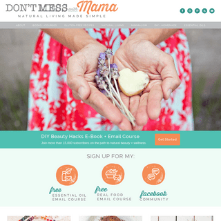 Don't Mess with Mama - Natural Living Made Simple