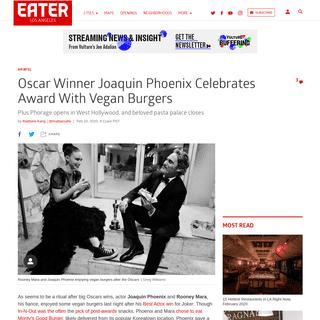 Joaquin Phoenix Celebrates Oscar Win With Vegan Burgers in Los Angeles - Eater LA