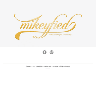 Mikeyfied by Michael Umandap