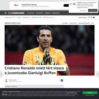 Cristiano Ronaldo miatt tért vissza a Juventusba Gianluigi Buffon - Rangadó