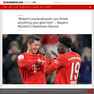 Bundesliga - -Robert Lewandowski can finish anything you give him- - Bayern Munich's Alphonso Davies