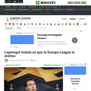 Lopetegui insiste en que la Europa League le motiva - BeSoccer