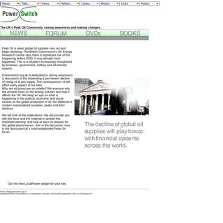 PowerSwitch - Peak Oil news, Peak Oil forum, Peak Oil DVDs for the UK