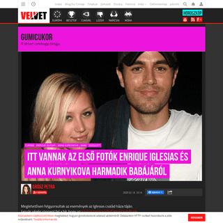 Velvet - Gumicukor - Itt vannak az első fotók Enrique Iglesias és Anna Kurnyikova harmadik babájáról