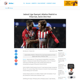 Jadwal Liga Spanyol, Atletico Madrid vs Villarreal, Senin Dini Hari - Tirto.ID