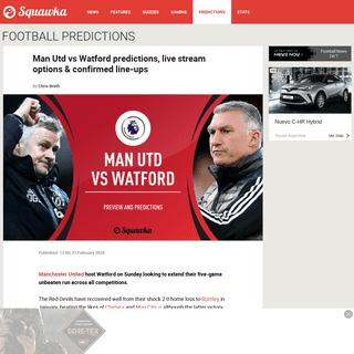 Man Utd v Watford prediction, live stream, line ups, team news - Premier League