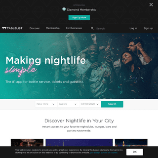 Tablelist - Making Nightlife Simple - The #1 app for Bottle Service, Tickets, Guestlist