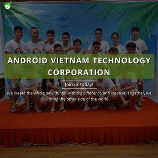 ANDROID VIETNAM TECHNOLOGY CORPORATION