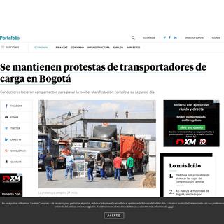Noticias del día - Se mantienen protestas de transportadores de carga en Bogotá - Colombia hoy - Economía - Portafolio